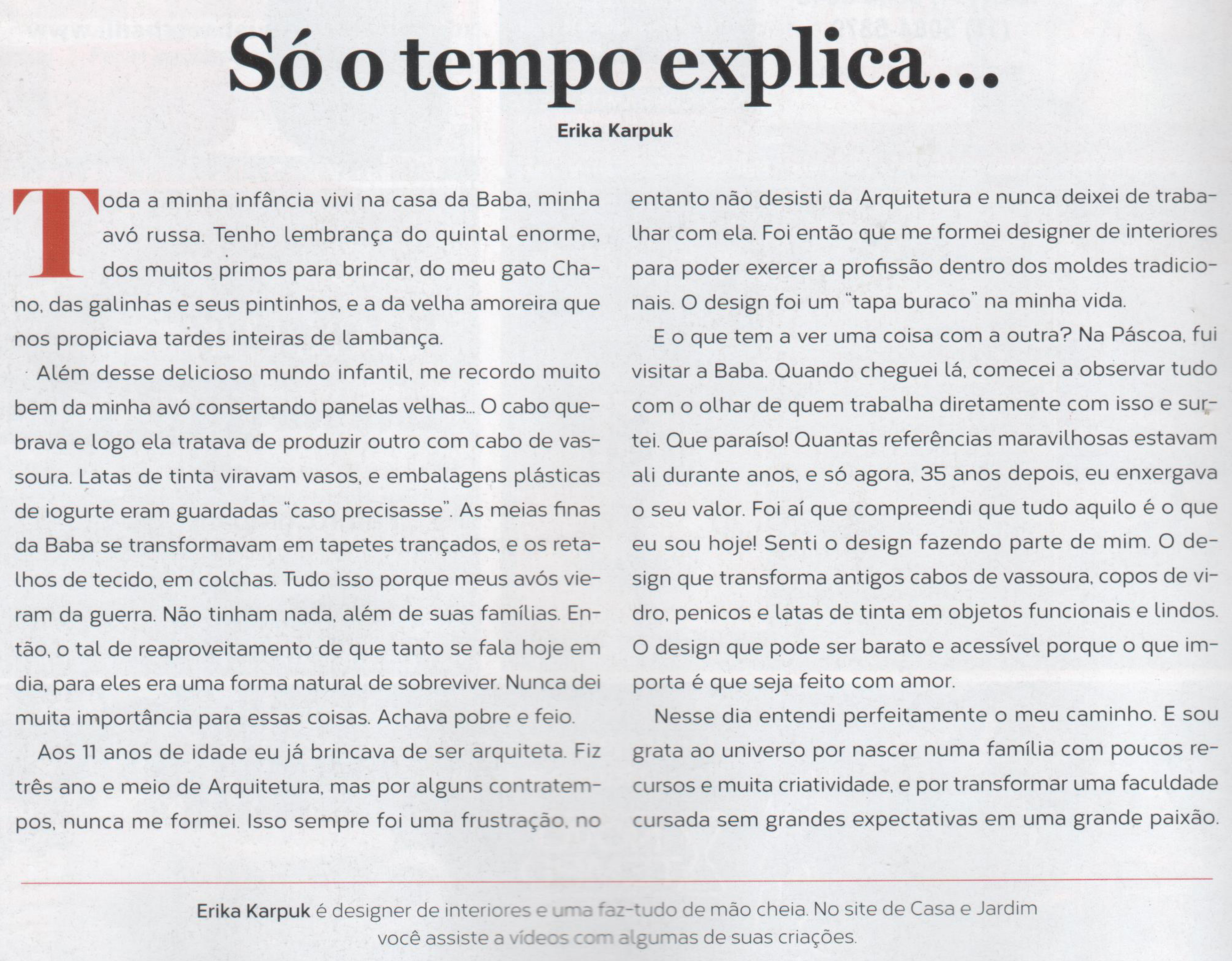 Texto Erika Karpuk para a Revista Casa e Jardim